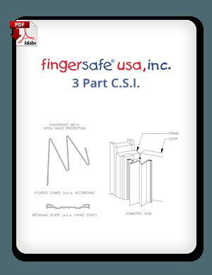 Fingersafe USA 3 Part C.S.I.