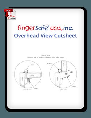 Fingersafe USA Overhead View Cutsheet